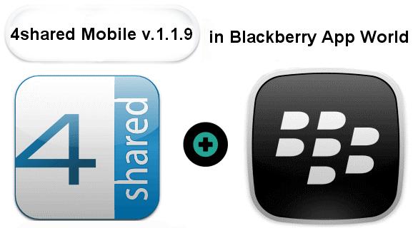 4shared Mobile Blackberry in Blackberry App World | 4shared blog